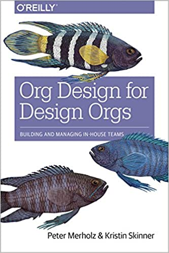 Org Design for Design Orgs Book Cover